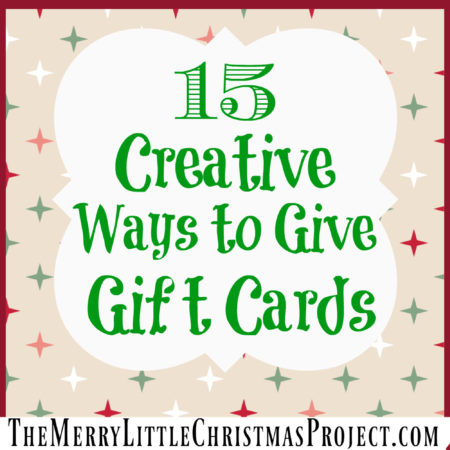 15 Creative Ways to Give Gift Cards