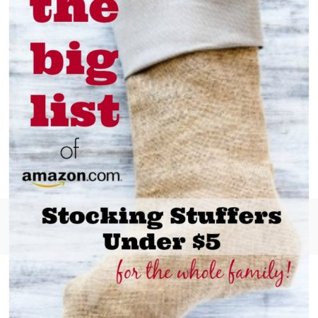 The BIG List of Stocking Stuffers Under $5 for the Whole Family