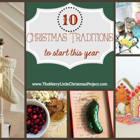 {10} Fun Christmas Traditions To Start This Year